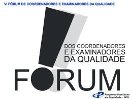 vi fórum de coordenadores e examinadores da qualidade