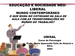 O QUE MUDA NO COTIDIANO DA SALA DE AULA COM AS