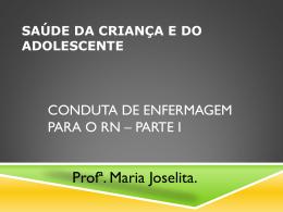 ASSISTÊNCIA AO RN NA SALA DE PARTO