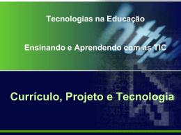 Tecnologias na Educação: Ensinando e Aprendendo com