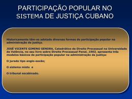 PARTICIPACIÓN POPULAR EN EL SISTEMA DE JUSTICIA CUBANO