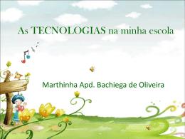 As TECNOLOGIAS na minha escola