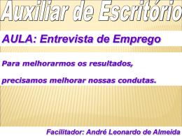 Facilitador: André Leonardo de Almeida AULA