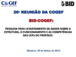 ANA – COGEF 26a reunião apresentacao BID Pesquisa UCP v27MAR