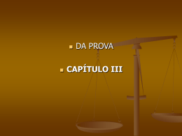 Redação dada pela Lei nº 10.792, de 1º.12.2003