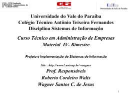 Universidade do Vale do Paraíba Colégio Técnico Antônio