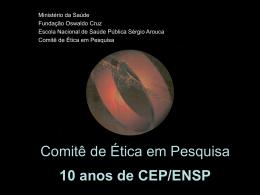 10 anos de CEP/ENSP