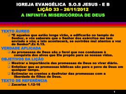 IGREJA EVANGÉLICA SOS JESUS - EB LIÇÃO 33 – 26/11/2012 A