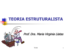 Teoria Estruturalista - Agência Júnior de Comunicação Mackenzie