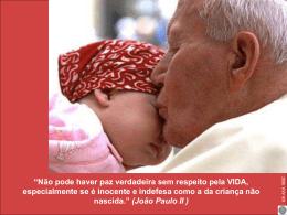 citações do Papa João Paulo II e da Madre Teresa de Calcutá