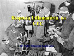 Resposta Inflamatória na CEC
