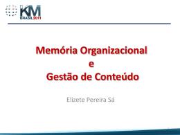 Apresentação Oficial - Memória Organizacional - Elizete Sá