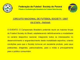Federação de Futebol Society do Paraná Filiada a Confederação