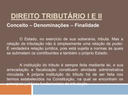 DIREITO TRIBUTÁRIO I E II
