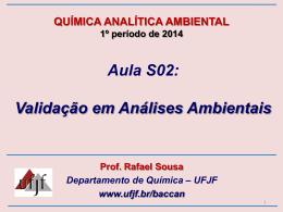Aula S02 – Validação em Análises Ambientais_1S2014