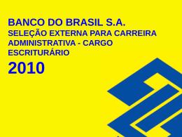 BANCO DO BRASIL S.A. SELEÇÃO EXTERNA