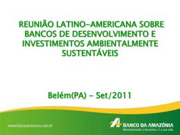 Oportunidade de negócios na Amazônia: a experiência do Banco