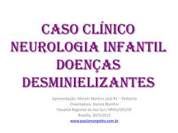 CASO CLÍNICO Neurologia infantil