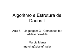 Linguagem C – Comandos for, while, do
