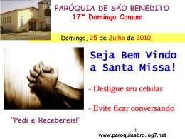 www.paroquiasbro.log7.net - Paróquia de São Benedito