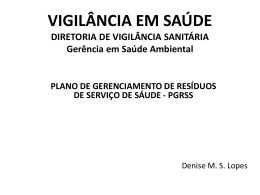 VIGILÂNCIA EM SAÚDE - Vigilância Sanitária