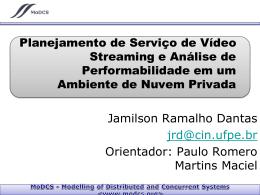 Planejamento de Serviço de Vídeo Streaming e Análise de