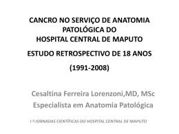 Cancro no Serviço de Anatomia Patológica do Hospital Central de