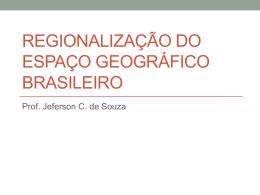 Regionalização do espaço geográfico brasileiro
