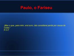 17/08/2014 - Gerson Brisola - O Encontro de Jesus com Paulo