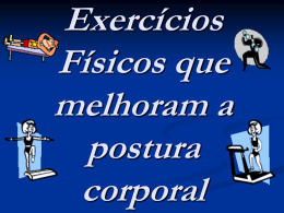 Exercícios Físicos que melhoram a Postura Corporal