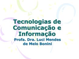Tecnologias de Comunicação e Informação