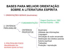 Bases para melhor orientação sobre a literatura Espírita