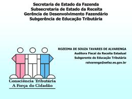 Rozeima Tavares - Espírito Santo - Governo do Estado do Espírito