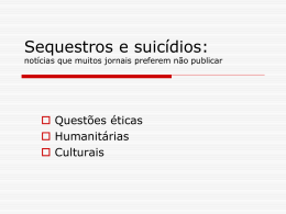 Sequestros e suicídios: notícias que muitos jornais preferem não