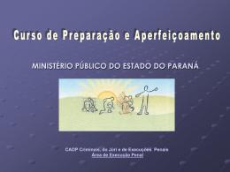 Slide 1 - Centro de Apoio Operacional das Promotorias Criminais
