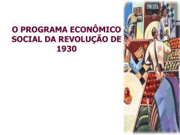 Programa Econômico-social da Revolução de 1930.