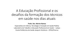 A Educação Profissional e os desafios da formação dos técnicos em