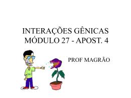 PLEIOTROPIA E INTERAÇÕES GÊNICAS