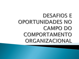 desafios e oportunidades no campo do comportamento