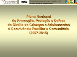 Plano Nacional Convivência Familiar e