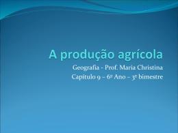 A PRODUÇÃO AGRà COLA - CAP_ 9