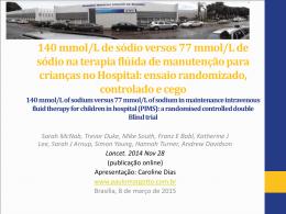 140 mmol/L de sódio versos 77 mmol/L de sódio na terapia flúida de