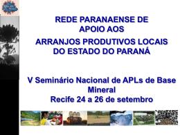 25092008 - Rede de Apoio aos APL do Paraná