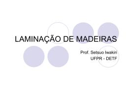 LAMINAÇÃO DE MADEIRAS