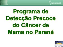 Programa de Detecção Precoce do Câncer de Mama no Paraná