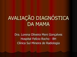 AVALIAÇÃO DIAGNÓSTICA DA MAMA