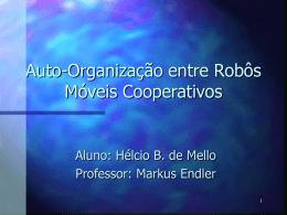 Auto-Organização entre Robôs Móveis Cooperativos - PUC-Rio