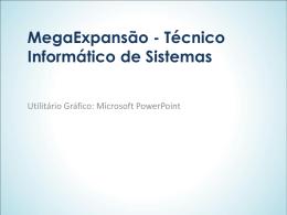 MegaExpansão - Técnico Informático de Sistemas
