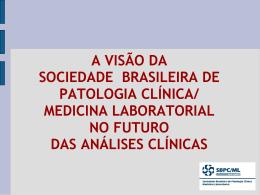 medicina laboratorial no futuro das análises clínicas