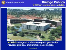 Diálogo Público - Tribunal de Contas da União